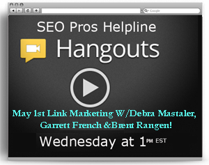SEO Pros Helpline Hangout May 1st